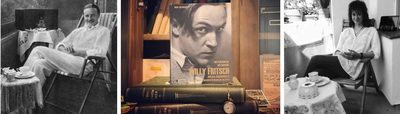 Der Schauspieler Willy Fritsch: die Autorin Heike Goldbach