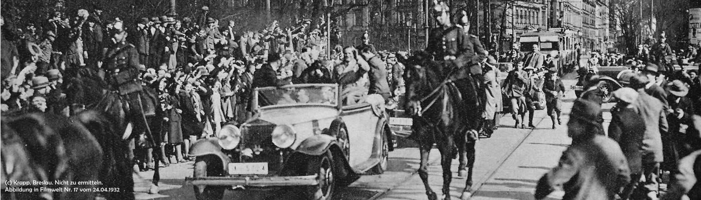 Der Schauspieler Willy Fritsch: begeisterte Fans in den Straßen von Breslau