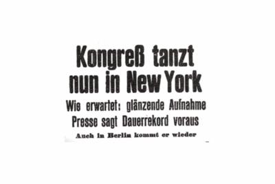 """""""Der Kongress tanzt in New York"""".Schlagzeile im """"Film-Kurier"""" vom 12.05.1932"""